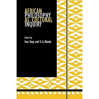 Afrikanische Philosophie als kulturelle Untersuchung von Karp & Ivan