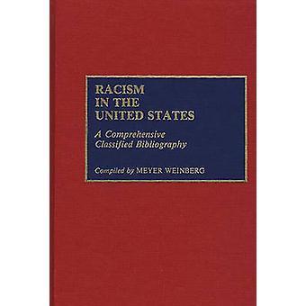 Racismo em Unidos afirma uma bibliografia abrangente classificada por Weinberg & Meyer