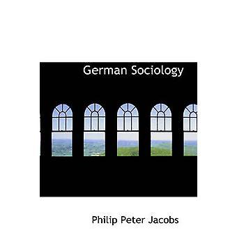 German Sociology by Jacobs & Philip Peter