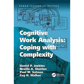 Analyse der kognitiven Arbeit Umgang mit Komplexität von Jenkins & Daniel P.