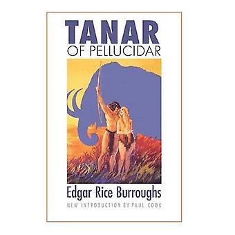 Tanar of Pellucidar by Burroughs & Edgar Rice
