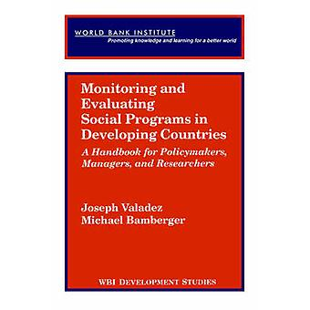 Monitoring and Evaluating Social Programs in Developing Countries by Valadez & Joseph J.