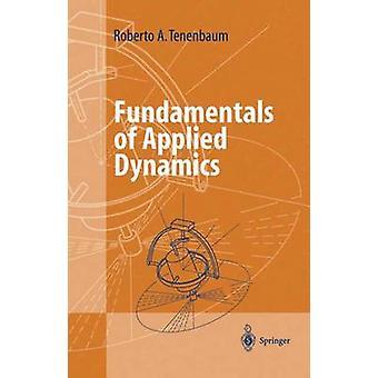 Grunderna i tillämpad Dynamics av Tenenbaum & Roberto A.