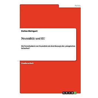 Neutralitt und UE par Meingast & Stefan