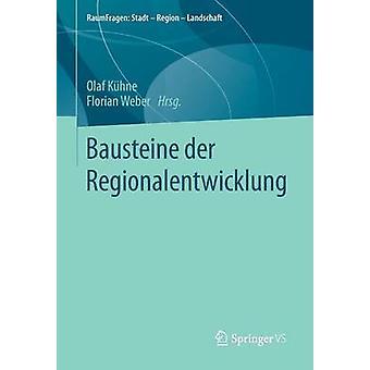 Bausteine der Regionalentwicklung by Khne & Olaf
