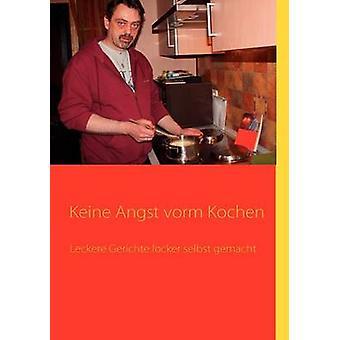 Keine Angst vorm Kochen by Friedrich & Laars