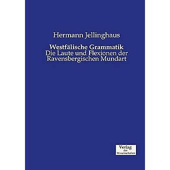 Westflische Grammatik by Jellinghaus & Hermann