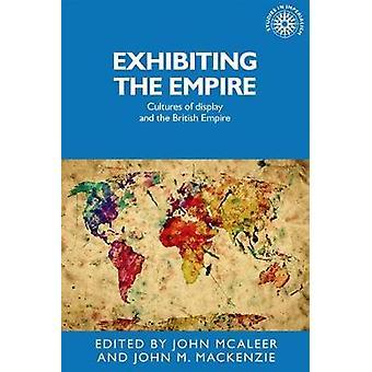 Viser Empire - kulturer av skjermen og det britiske imperiet av