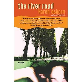 The River Road by Karen Osborn - 9780060529352 Book