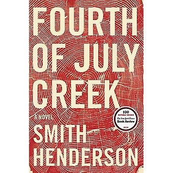 Fourth of July Creek by Smith Henderson - 9780062286444 Book
