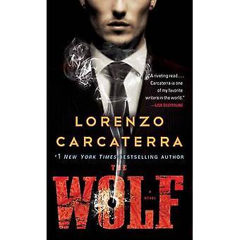 Wolf - A Novel by Lorenzo Carcaterra - 9780345483959 Book