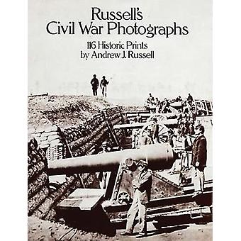 Civil War Photographs by Andrew J. Russell - 9780486242835 Book
