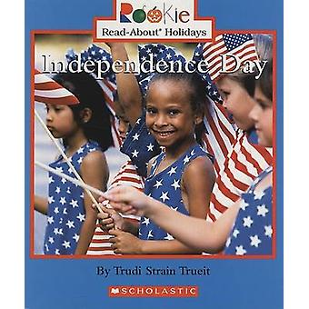 Independence Day by Trudi Strain Trueit - Cecilia Minden-Cupp - 97805