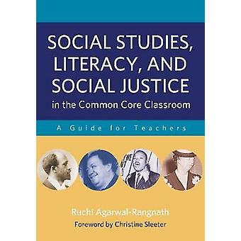 Social Studies - Literacy and Social Justice in the Common Core Class