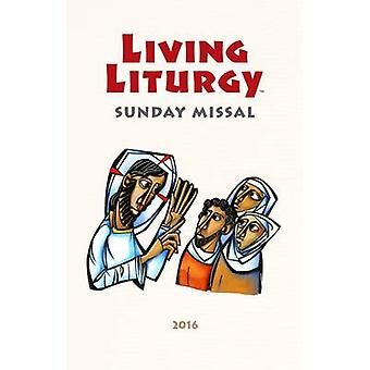 Living Liturgy Sunday Missal - 2016 by Various - 9780814649718 Book