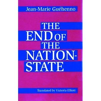 The End of the Nation-State by Jean-Marie Guehenno - Victoria Elliott