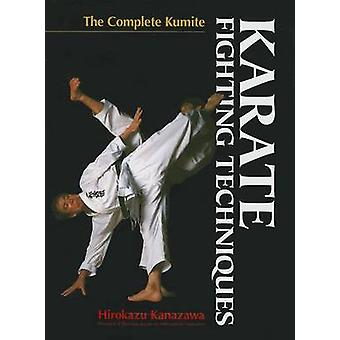 Karate Fighting Techniques - the Complete Kumite by Richard Berger - H