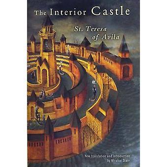The Interior Castle by Teresa - Mirabai Starr - 9781594480058 Book