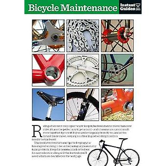 Bicycle Maintenance - The Instant Guide by Instant Guides - 9781780500