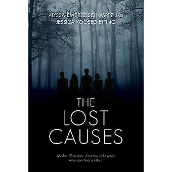 The Lost Causes by Jessica Etting - 9781771388443 Book