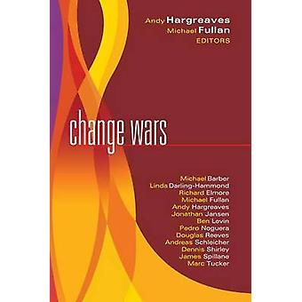 Change Wars by Michael Fullan - Andy Hargreaves - 9781934009314 Book