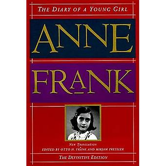 Diary of a Young Girl - The Definitive Edition by Anne Frank - Otto Fr