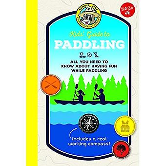 Ranger Rick Kids' Guide to� Paddling: All you need to� know about having fun while paddling (Ranger Rick� Kids' Guides)