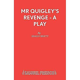 Mr. Quigley's Revenge (Acting Edition S.)