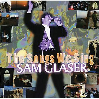 Sam Glaser - importazione USA Songs We Sing [CD]