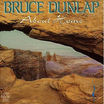 Bruce Dunlap - About Home [CD] USA import