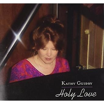 Kathy Guidry - Heilige Liebe [CD] USA import