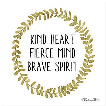 Kind Heart Fierce Mind Brave Spirit Poster Print by Susan Ball (12 x 12)