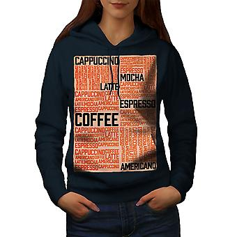 Café Latte Mocha lema mujeres NavyHoodie | Wellcoda