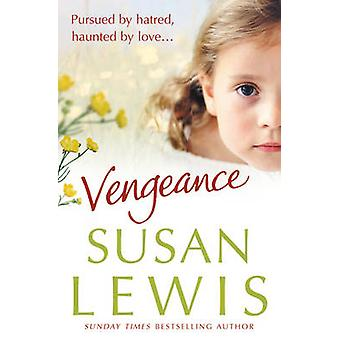 Vengeance by Susan Lewis - 9780099514725 Book