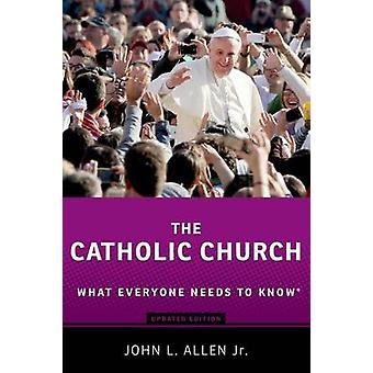 De katholieke kerk - wat iedereen moet weten (2e herziene editie