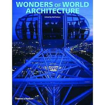 Wonderen van de wereld architectuur - Amazing structuren en hoe zij waren B
