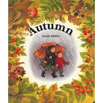 Autumn by Gerda Muller - 9780863151910 Book