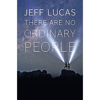 There Are No Ordinary People by There Are No Ordinary People - 978178