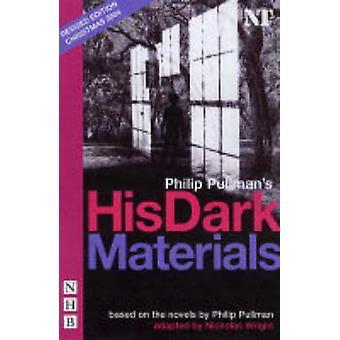 His Dark Materials (New edition) by Philip Pullman - Nicholas Wright