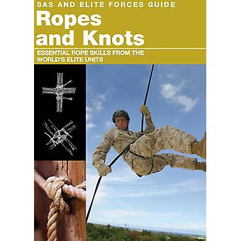 Cordes et noeuds - aptitudes à la survie de l'unité militaire d'élite du monde