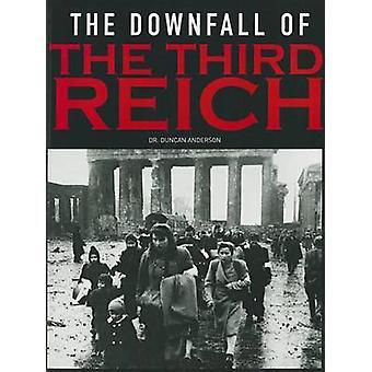 La chute du troisième Reich par Duncan Anderson - Bo 9781908696533