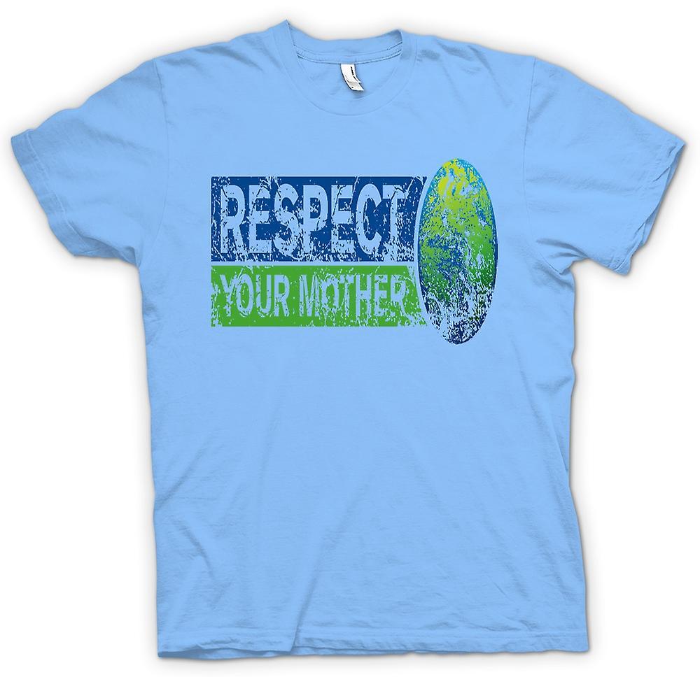 Mens T-shirt - respecter votre mère la terre - drôle