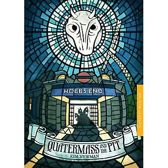 Quatermass and the Pit - Five Million Years to Earth by Kim Newman - 9