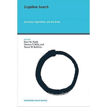 Kognitiven Suchalgorithmen - Evolution -- und das Gehirn von Peter M.