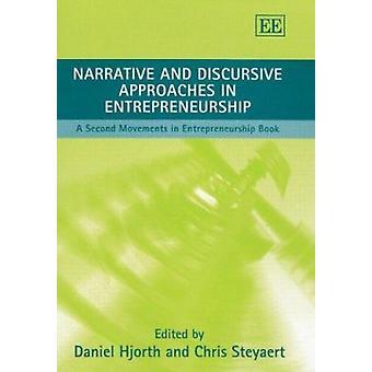 Narratieve en discursieve benaderingen in ondernemerschap - een tweede Mov