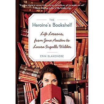 Die Heldin Bücherregal: Lektionen des Lebens, von Jane Austen, Laura Ingalls Wilder