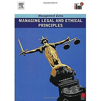Managing Legal and Ethical Principles (Management Extra)