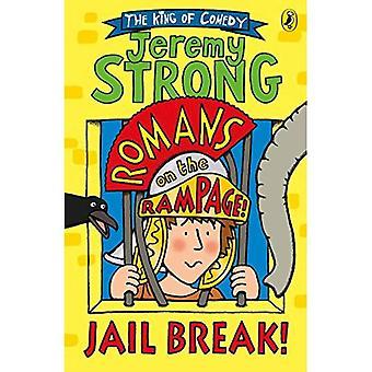 Roomalaiset riehua: Jail Break!