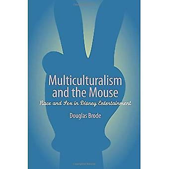 Multikulturalisme og musen: rase og kjønn i Disney underholdning