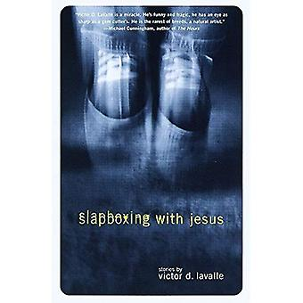 Slapboxing avec Jésus: histoires